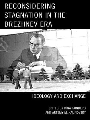 cover image of Reconsidering Stagnation in the Brezhnev Era