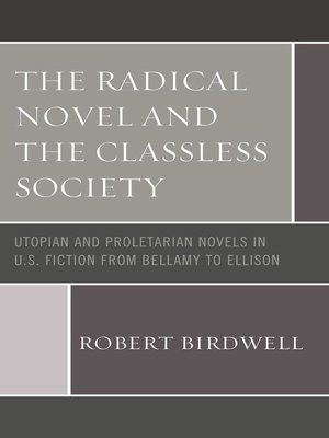 cover image of The Radical Novel and the Classless Society