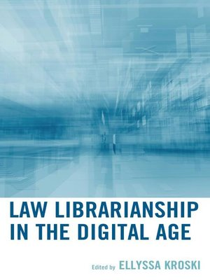 cover image of Law Librarianship in the Digital Age
