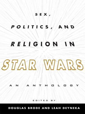 cover image of Sex, Politics, and Religion in Star Wars