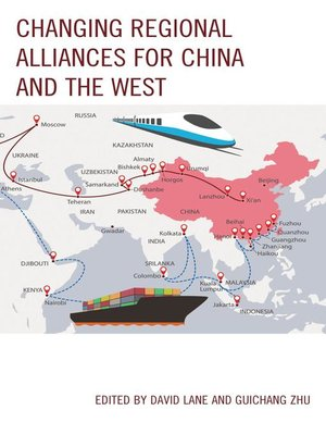 cover image of Changing Regional Alliances for China and the West