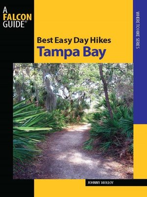 cover image of Best Easy Day Hikes Tampa Bay
