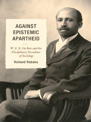 cover image of Against Epistemic Apartheid