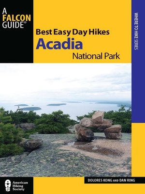 cover image of Best Easy Day Hikes Acadia National Park