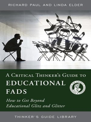 cover image of A Critical Thinker's Guide to Educational Fads