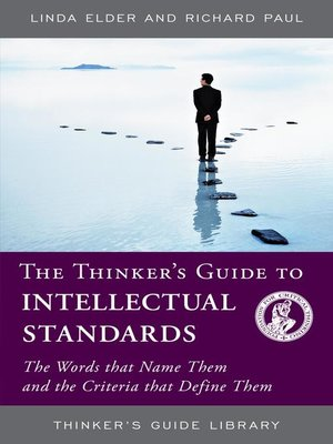 cover image of The Thinker's Guide to Intellectual Standards