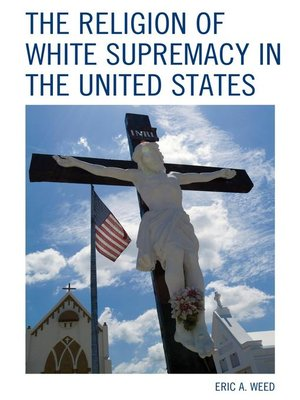 cover image of The Religion of White Supremacy in the United States