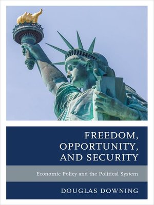 cover image of Freedom, Opportunity, and Security