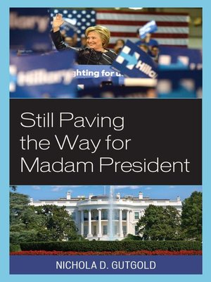 cover image of Still Paving the Way for Madam President