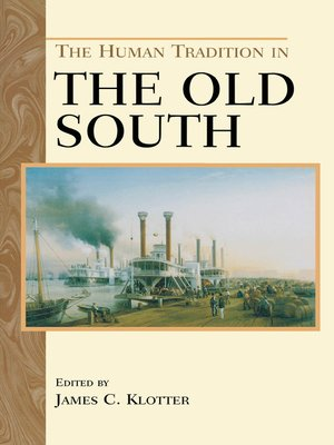 cover image of The Human Tradition in the Old South
