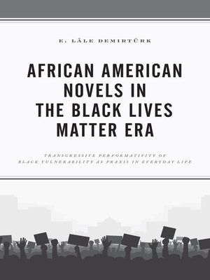 cover image of African American Novels in the Black Lives Matter Era