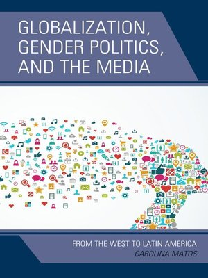 cover image of Globalization, Gender Politics, and the Media
