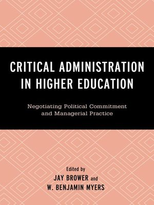 cover image of Critical Administration in Higher Education