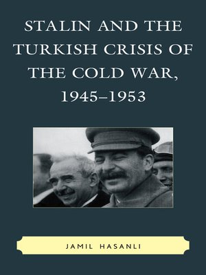 cover image of Stalin and the Turkish Crisis of the Cold War, 1945-1953