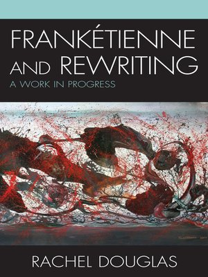 cover image of Frankétienne and Rewriting