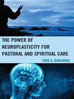 cover image of The Power of Neuroplasticity for Pastoral and Spiritual Care