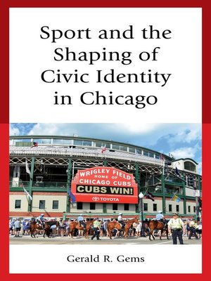 cover image of Sport and the Shaping of Civic Identity in Chicago