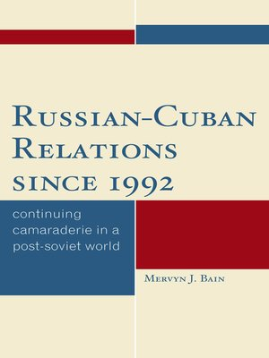 cover image of Russian-Cuban Relations since 1992