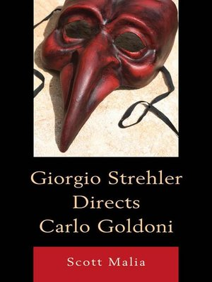 cover image of Giorgio Strehler Directs Carlo Goldoni
