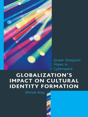 cover image of Globalization's Impact on Cultural Identity Formation