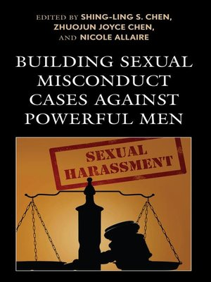 cover image of Building Sexual Misconduct Cases against Powerful Men