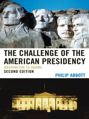 cover image of The Challenge of the American Presidency