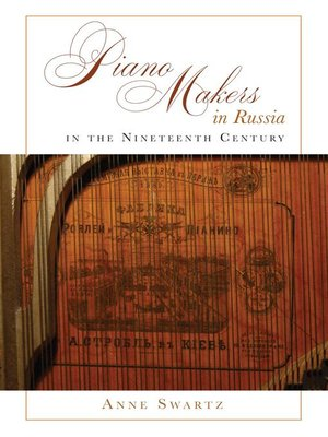 cover image of Piano Makers in Russia in the Nineteenth Century