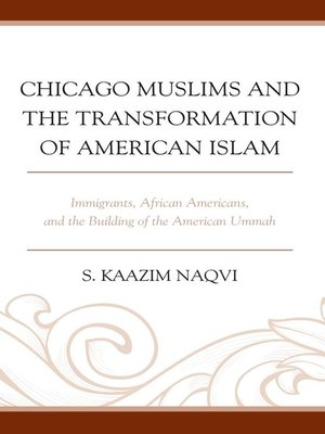 cover image of Chicago Muslims and the Transformation of American Islam