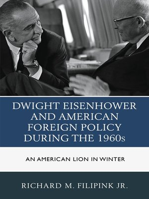 cover image of Dwight Eisenhower and American Foreign Policy during the 1960s