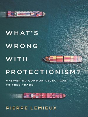 cover image of What's Wrong with Protectionism