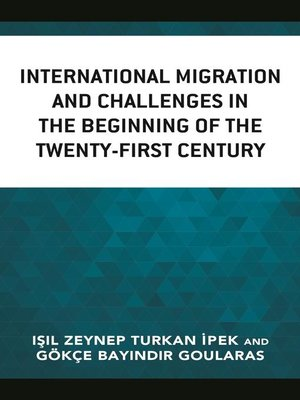 cover image of International Migration and Challenges in the Beginning of the Twenty-First Century