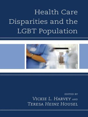 cover image of Health Care Disparities and the LGBT Population