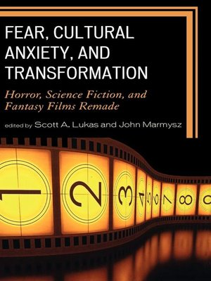 cover image of Fear, Cultural Anxiety, and Transformation