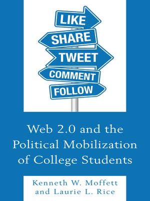 cover image of Web 2.0 and the Political Mobilization of College Students