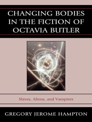 cover image of Changing Bodies in the Fiction of Octavia Butler