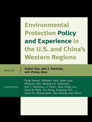 cover image of Environmental Protection Policy and Experience in the U.S. and China's Western Regions