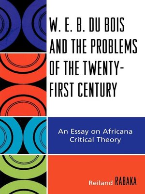 cover image of W.E.B. Du Bois and the Problems of the Twenty-First Century