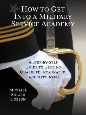 cover image of How to Get Into a Military Service Academy