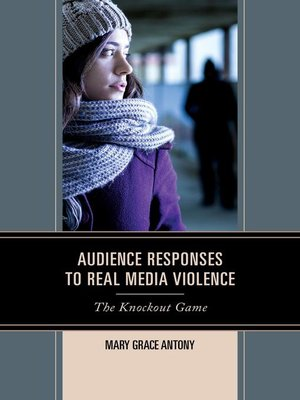 cover image of Audience Responses to Real Media Violence