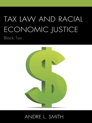 cover image of Tax Law and Racial Economic Justice