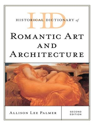 cover image of Historical Dictionary of Romantic Art and Architecture