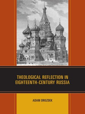 cover image of Theological Reflection in Eighteenth-Century Russia