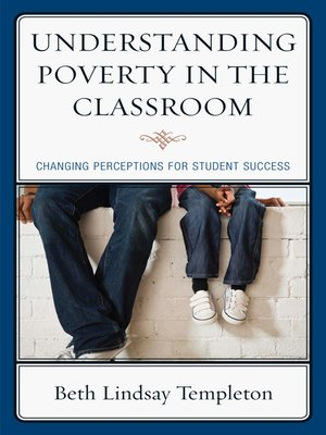 cover image of Understanding Poverty in the Classroom