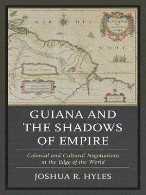 cover image of Guiana and the Shadows of Empire