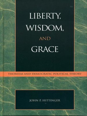 cover image of Liberty, Wisdom, and Grace