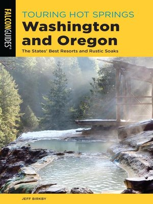 cover image of Touring Hot Springs Washington and Oregon