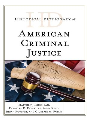 cover image of Historical Dictionary of American Criminal Justice