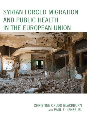 cover image of Syrian Forced Migration and Public Health in the European Union