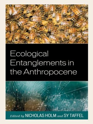 cover image of Ecological Entanglements in the Anthropocene