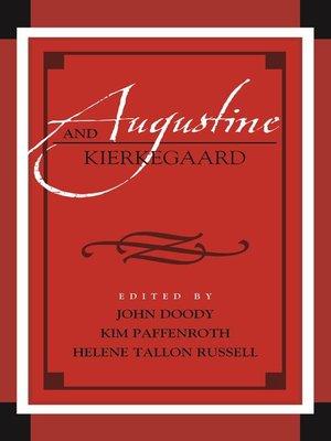 cover image of Augustine and Kierkegaard